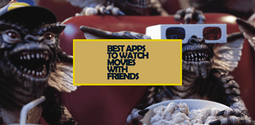 Apps to Watch Movies Together