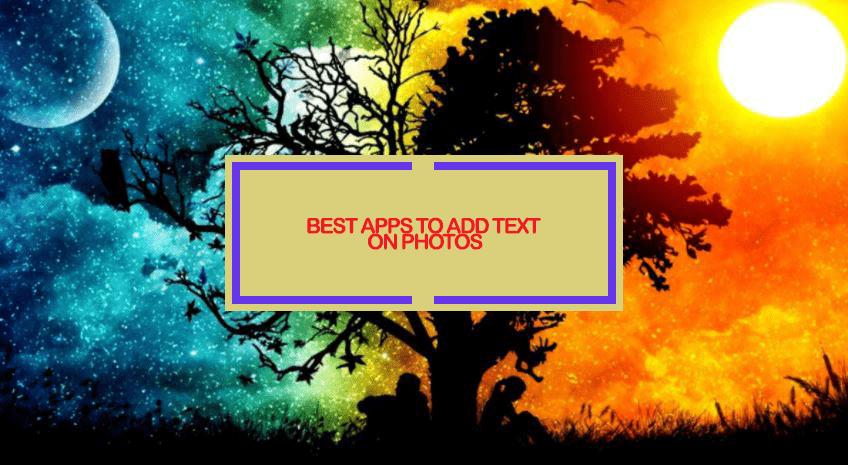 Best Photo Text App