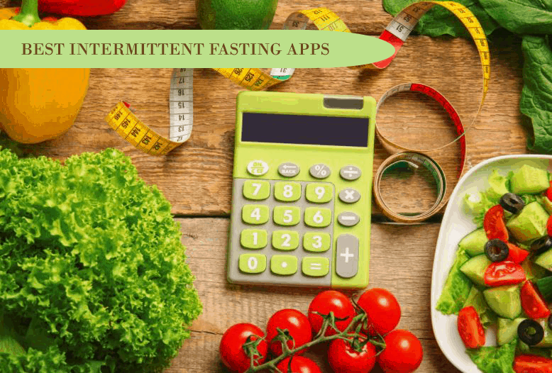 Best App for Intermittent Fasting